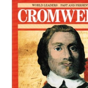 Oliver Cromwell (World Leaders Past & Present S.)
