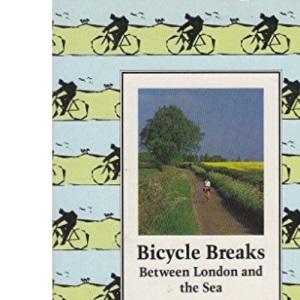 Bicycle Breaks: Between London and the Sea