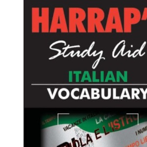 Harrap Italian Vocabulary (Harrap's Italian Study Aids)
