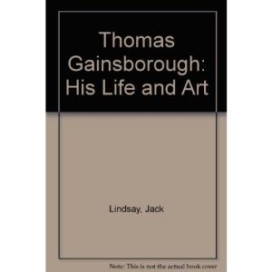 Thomas Gainsborough: His Life and Art