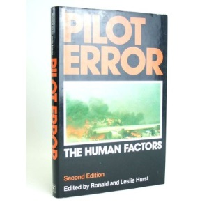 Pilot Error: The Human Factors