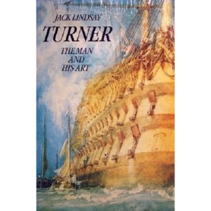 Turner: The Man and His Art