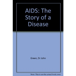 AIDS: The Story of a Disease
