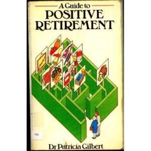 A Guide to Positive Retirement