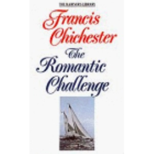 The Romantic Challenge (The mariner's library)