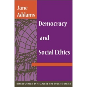 Democracy and Social Ethics: An Introduction