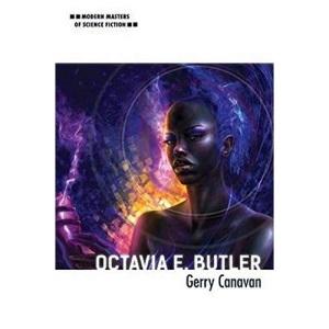 Octavia E. Butler (Modern Masters of Science Fiction)