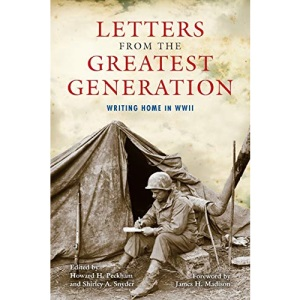 Letters from the Greatest Generation: Writing Home in WWII (Comb91 07/10/2019)
