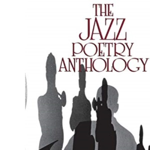 The Jazz Poetry Anthology (A Midland Book)