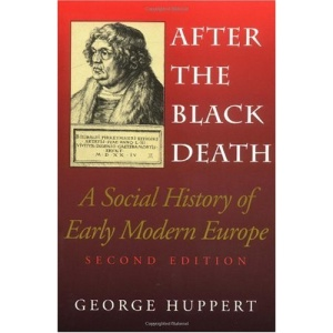 After the Black Death: A Social History of Early Modern Europe (Interdisciplinary Studies in History)
