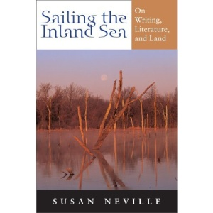 Sailing the Inland Sea: On Writing, Literature, and Land (Quarry Books)