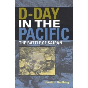 D-Day in the Pacific: The Battle of Saipan (Twentieth- Century Battles)
