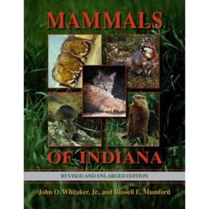 Mammals of Indiana (Indiana Natural Science) (Indiana Natural Science)