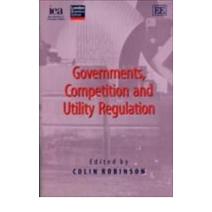 Government, Competition and Utility Regulation