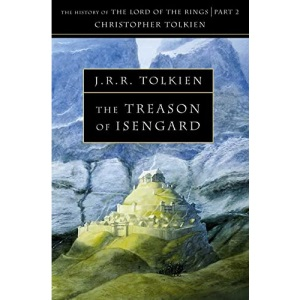 The Treason of Isengard: Book 7 (The History of Middle-earth)
