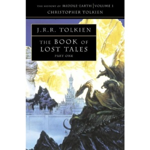 The History of Middle-earth (1) - The Book of Lost Tales 1: Pt. 1