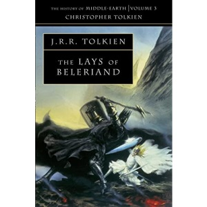 The History of Middle-earth (3) - The Lays of Beleriand