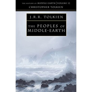 The History of Middle-earth (12) - The Peoples of Middle-earth