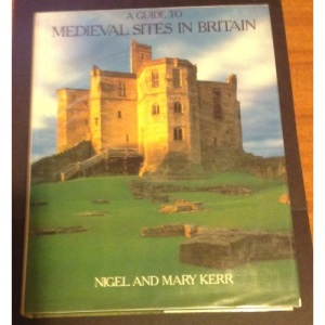Guide to Medieval Sites in Britain