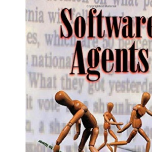 Software Agents (The MIT Press)