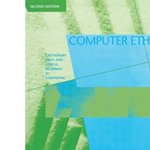 Computer Ethics: Cautionary Tales and Ethical Dilemmas in Computing