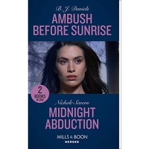 Ambush Before Sunrise / Midnight Abduction: Ambush before Sunrise / Midnight Abduction (Tactical Crime Division) (Heroes)