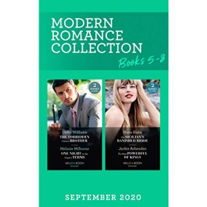 Modern Romance September 2020 Books 5-8: The Forbidden Cabrera Brother / One Night on the Virgin's Terms / The Sicilian's Banished Bride / The Most Powerful of Kings (Mills & Boon Collections)