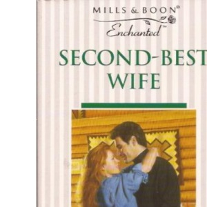 Second-best Wife (Enchanted)