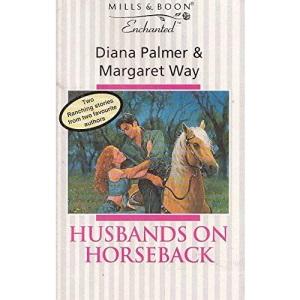Husbands on Horseback (Enchanted)