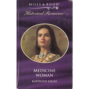 Medicine Woman (Mills & Boon Historical)