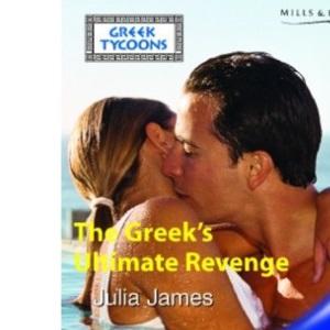 The Greek's Ultimate Revenge (Modern Romance)