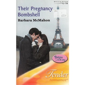 Their Pregnancy Bombshell (Mills & Boon Romance) (Tender Romance)