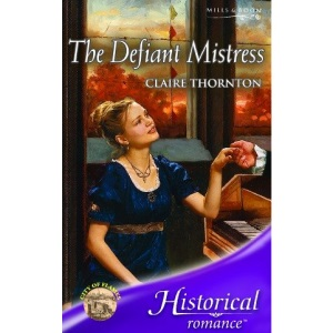 The Defiant Mistress (Historical Romance)