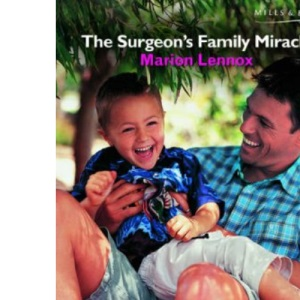 The Surgeon's Family Miracle (Medical Romance)