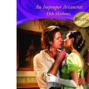 An Improper Aristocrat (Historical Romance)