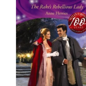 The Rake's Rebellious Lady (Historical Romance)