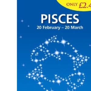 Pisces 2010 (Mills & Boon Horoscopes)