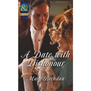 A Date with Dishonour (Mills & Boon Historical)