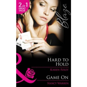 Hard to Hold: Hard to Hold / Game On (Mills & Boon Blaze)