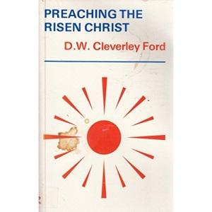Preaching the Risen Christ