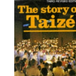 The Story of Taize