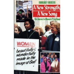 A New Strength, a New Song: Journey to Women's Priesthood