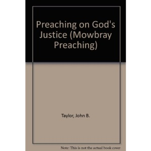 Preaching on God's Justice (Mowbray Preaching)