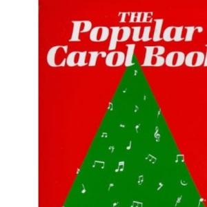 The Popular Carol Book: Words Edition