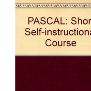 PASCAL: Short Self-instructional Course