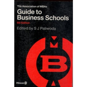 Association of MBAs Guide to Business Schools