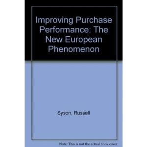Improving Purchase Performance: The New European Phenomenon