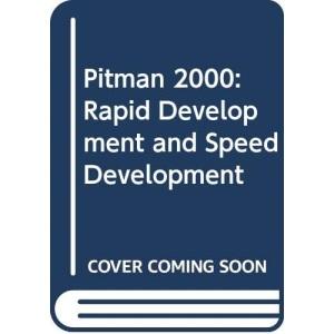 Pitman 2000: Rapid Development and Speed Development