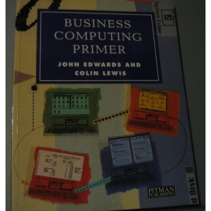 Business Computing Primer