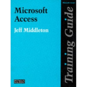 Training Guide Microsoft Access (Training Guide S.)